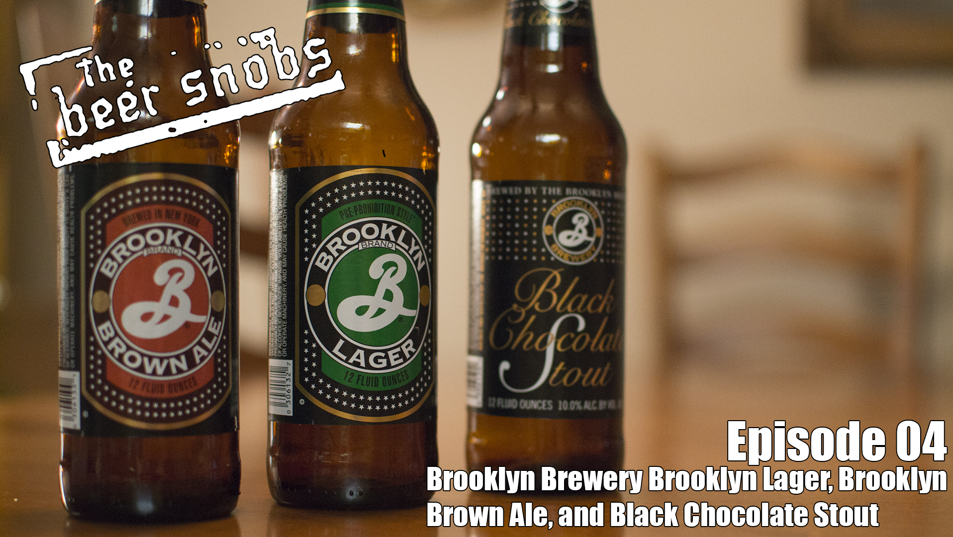 Brooklyn Brewery Brooklyn Lager, Brooklyn Brown Ale, and Black Chocolate Stout