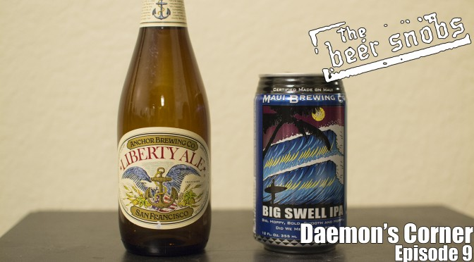 Anchor Brewing Liberty Ale and Maui Brewing Co. Big Swell IPA
